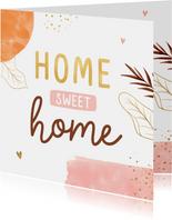Felicitatiekaart home sweet home abstract