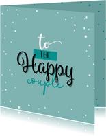 Felicitatiekaart huwelijk - To the happy couple