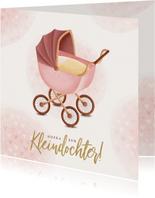 Felicitatiekaart kinderwagen hoera een kleindochter