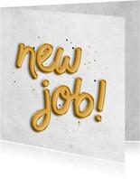 Felicitatiekaart 'new job!' folieballon met confetti