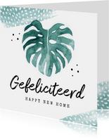 Felicitatiekaart nieuwe woning botanisch blad waterverf
