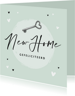 Felicitatiekaart nieuwe woning new home sleutel hartjes