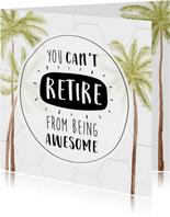 Felicitatiekaart pensioen met mooie palmbomen