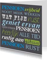 Felicitatiekaart pensioen tekst vrolijk