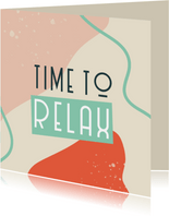 Felicitatiekaart pensioen 'time to relax'