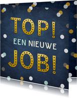 Felicitatiekaart top een nieuwe job - nieuwe baan confetti