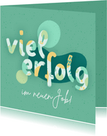 Glückwunschkarte Neuer Job Lettering Viel Erfolg