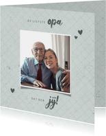 Fotokaart liefste OPA met foto grafisch