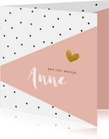 Geboortekaartje zwarte stipjes met roze vlak en goud hartje