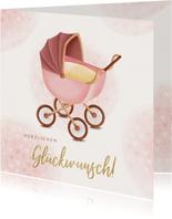 Geburt Glückwunschkarte Kinderwagen rosa