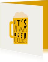 Geburtstagskarte 'It's always beer o'clock'