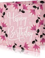Geburtstagskarte rosa Blumen Happy birthday