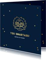 Geslaagd kaart you smartass einstein goud confetti