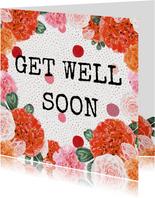 'Get well soon' beterschapskaart met een bloemenrand