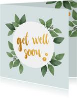 Get well soon - botanische beterschapskaart