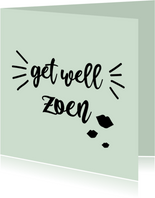 Get well zoen - positive - beterschapskaart