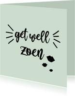 Get well zoen - positive - beterschapskaart