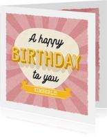Glückwunschkarte 'A happy birthday to you'
