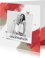 Glückwunschkarte Foto, Farbe und Herzchen