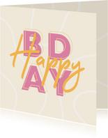 Glückwunschkarte Frau 'Happy BDAY' Typografie