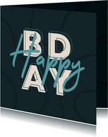 Glückwunschkarte 'Happy BDAY' Typografie