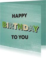 Glückwunschkarte Mann happy birthday to you retro