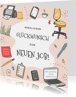 Glückwunschkarte Neuer Job rosa Scribbles