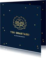 Glückwunschkarte 'smartass' Albert Einstein