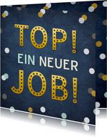 Glückwunschkarte 'Top, ein neuer Job!'