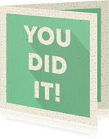 Glückwunschkarte 'You did it' grün