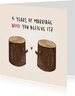 Grappig felicitatiekaartje met twee bomen - houten huwelijk