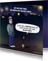 Grappige nieuwjaarskaart met cartoon 'kort lontje'