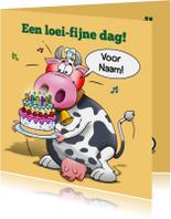 Grappige verjaardagskaart met koe. Een loeifijne dag