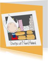 Groetjes uit Noord-Holland