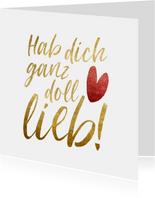Grußkarte 'Hab dich ganz doll lieb' Goldlook