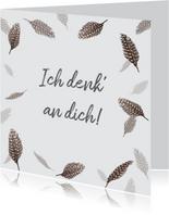 Grußkarte 'Ich denk an dich' mit Federn