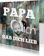 Grußkarte Papa ich hab dich lieb mit Foto