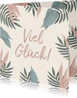Grußkarte 'Viel Glück' botanisch