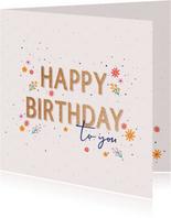 Happy Birthday - flowers and dots - felicitatiekaart