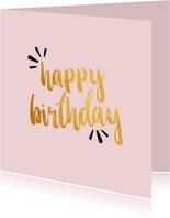 Happy birthday -gold felicitatiekaart