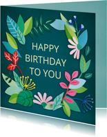 Happy birthday to you bloemenrand