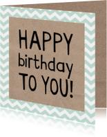 Verjaardagskaarten - Happy birthday zig zag