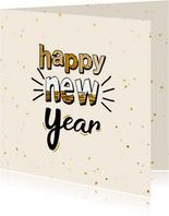 Happy new year - text and gold - nieuwjaarskaart