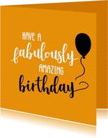 Have a fabulously birthday - felicitatiekaart