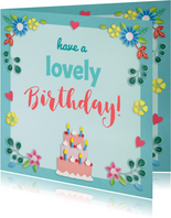 Verjaardagskaarten - have a lovely birthday