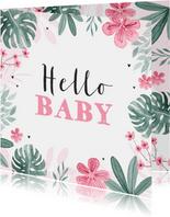 Hello Baby Glückwunschkarte rosa Blumen