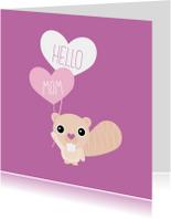 Hello mom moederdag kaart engels