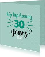 hip hip hooray leeftijd aanpasbaar -felicitatiekaart