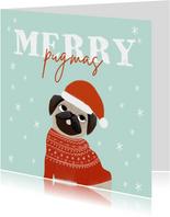 Hippe kerstkaart humor merry pugmas hondje kerstmuts en trui