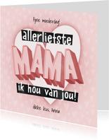 Hippe moederdag kaart typografie Allerliefste mama hartjes
